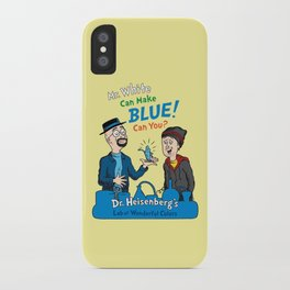 Mr. White Can Make Blue! iPhone Case