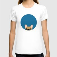french bulldog T-shirts featuring French Bulldog by Anne Was Here