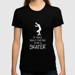 Skaters big ball - Skateboard, Halfpipe T-shirt