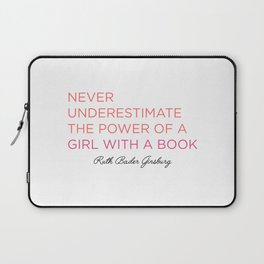 Never Underestimate A Girl With A Book  Laptop Sleeve