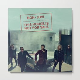 bon jovi this house is not for sale Metal Print