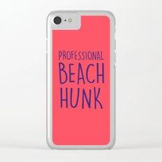 PROFESSIONAL BEACH HUNK Clear iPhone Case