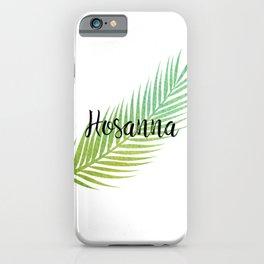 Hosanna iPhone Case
