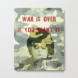 Quote - war is over if you want it Metal Print