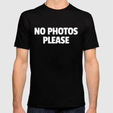No Photos Please Funny Quote MEDIUM Mens Fitted Tee Black