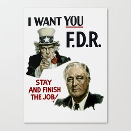 I Want You FDR -- Uncle Sam WW2 Print Canvas Print