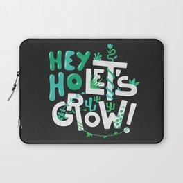 Hey ho ! Let's grow ! Laptop Sleeve