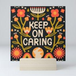 Keep on Caring - Dark Mini Art Print