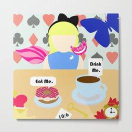 Eat Me. Drink Me. Metal Print