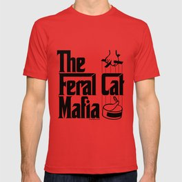 The Feral Cat Mafia (BLACK printing on light background) T-shirt