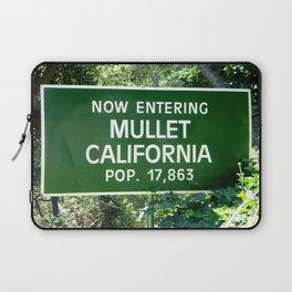 Now Entering Mullet California! Laptop Sleeve