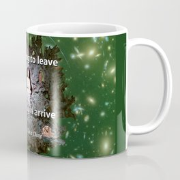Stop trying to leave Coffee Mug