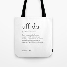 Uff Da Definition Tote Bag