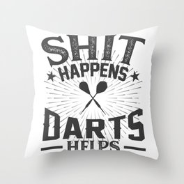 Shit Happens Darts Helps Throw Pillow