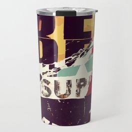 Be Sup Lights Travel Mug