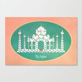 Taj Mahal is Love Canvas Print