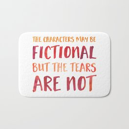 The Characters May Be Fictional But The Tears Are Not - Red/Orange Bath Mat