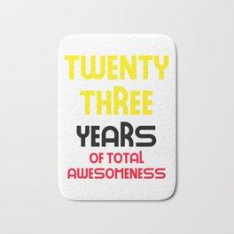 twenty three years of total awesomeness cute birthday gift idea Bath Mat