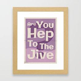 "Lindy Lyrics: ""Are You Hep To The Jive"" Framed Art Print"