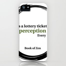 Inspirational Quote About Reality iPhone Case
