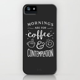 Coffee & Contemplation iPhone Case