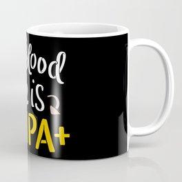 My Blood Type is IPA+ - Gift Coffee Mug