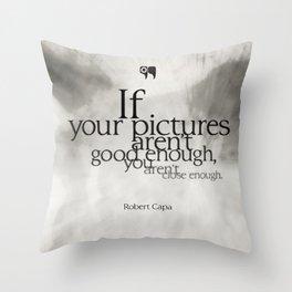 close enough Throw Pillow