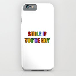 Rainbow colors - Smile if you're gay iPhone Case