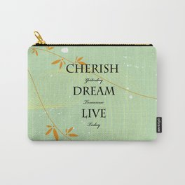 Dream Quote Carry-All Pouch