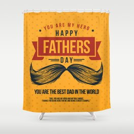 Happy Father's Day, My Daddy is my Superhero Shower Curtain