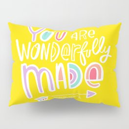 You are Wonderfully Made Pillow Sham