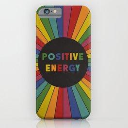 Positive Energy iPhone Case