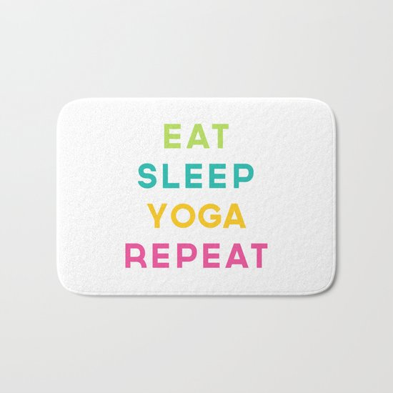 Eat Sleep Yoga Repeat Quote Bath Mat