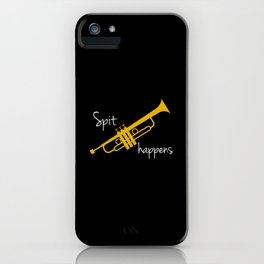 Spit Happens Trumpet iPhone Case