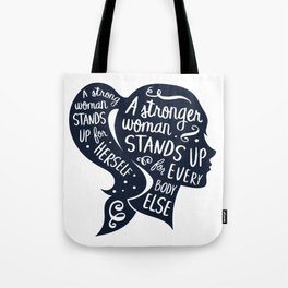 Strong Woman Feminist Feminism Protest Tote Bag