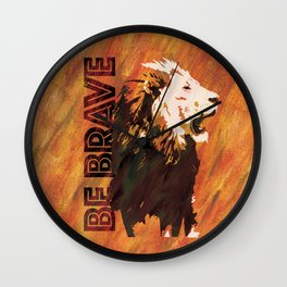 Lion Be Brave Wall Clock