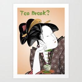 Tea Break? Art Print