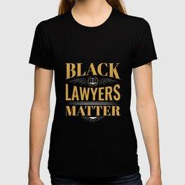 Black Lawyers Matter T-shirt