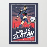 zlatan Canvas Prints featuring Zlatan Ibrahimovic - Dare To Zlatan by KieranCarrollDesign