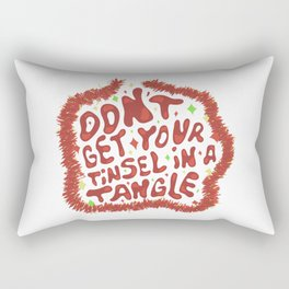 Don't get your tinsel in a tangle Rectangular Pillow