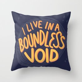 I live in a boundless void (The Good Place) Throw Pillow