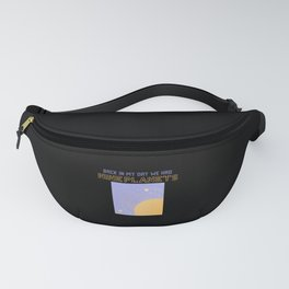 Back In My Day We Had Nine Planets Fanny Pack