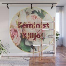 Feminist Killjoy - A beautiful floral print Wall Mural