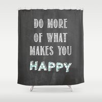 calendars Shower Curtains featuring Quote, inspiration chalk board  by Shabby Studios Design & Illustrations ..