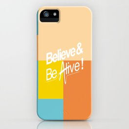 Believe & Be Alive! -V2MixedBlue- iPhone Case