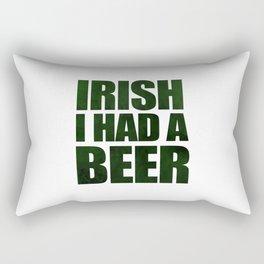Irish I Had A Beer Rectangular Pillow