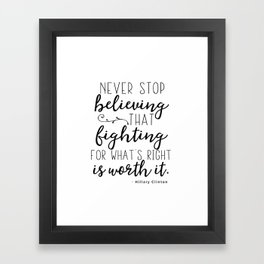 Hillary Clinton quote Framed Art Print