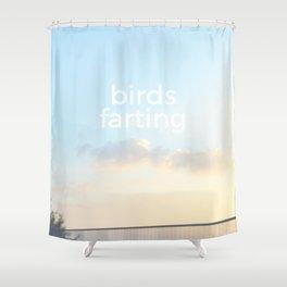 Birds farting Shower Curtain