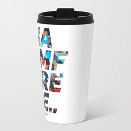 I am free Travel Mug