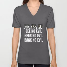 See Hear Bark No Evil Puppy Dog Unisex V-Neck